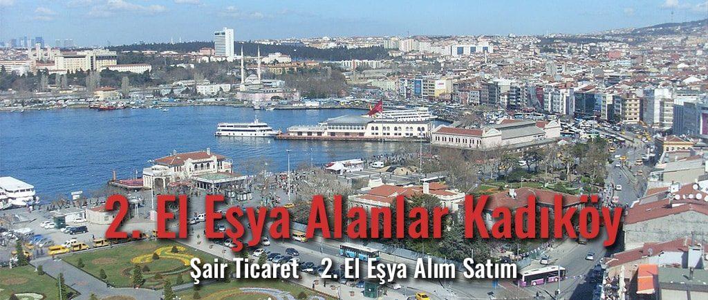 İkinci El Eşya Alanlar Kadıköy - Şair Ticaret farkıyla, yüksek fiyat teklifi, ücretsiz nakliyat avantajı...